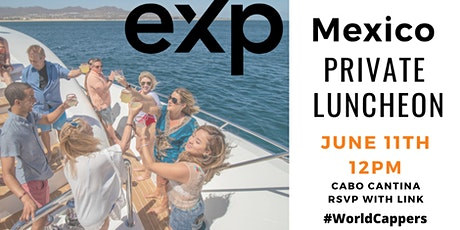eXp Mexico Q & A Luncheon at Cabo Cantina - LIVE in person event tickets