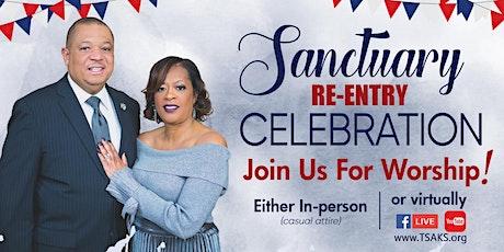 Sanctuary Re-Entry Celebration Worship Service tickets