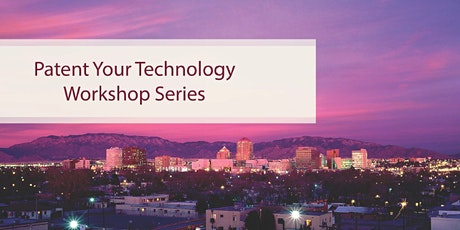 Patenting Your Technology 101 Seminar tickets