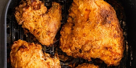 UBS - Virtual Cooking Class: Buttermilk Fried Chicken in the Air Fryer tickets