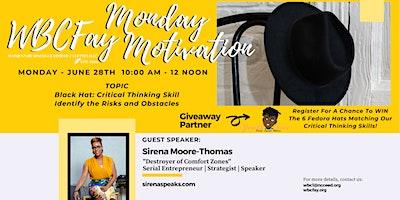 JUNE WBCFay Monday Motivation w/ Sirena Moore-Thomas
