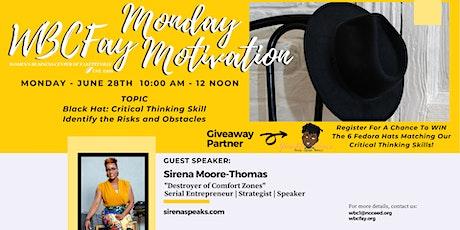 JUNE WBCFay Monday Motivation w/ Sirena Moore-Thomas tickets