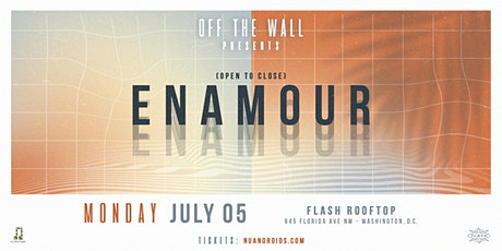Off The Wall Presents: Enamour (21+) tickets