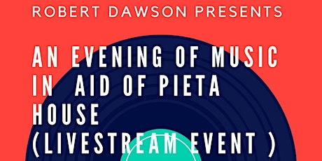An Evening Of Music In Aid Of Pieta  House tickets