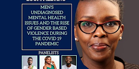 Men's Undiagnosed Mental Health and The Rise Of GBV in the Pandemic tickets