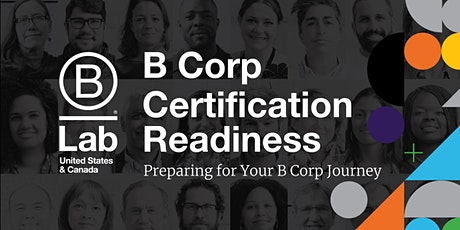 B Corp Certification Readiness - Preparing for Your B Corp Journey tickets