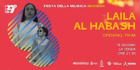 Laila Al Habash + Prim biglietti