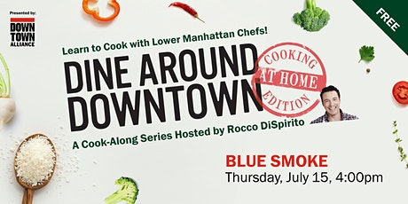 Dine Around Downtown: Cooking At Home Edition With Blue Smoke tickets