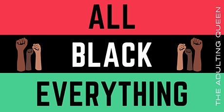 All Black Everything tickets