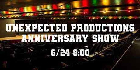 Unexpected Productions Anniversary Show tickets
