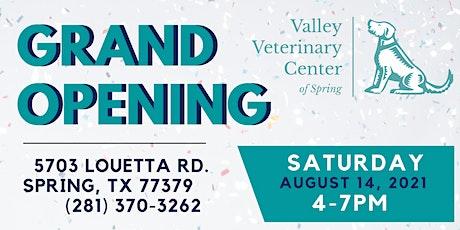 Valley Veterinary Center of Spring Grand Opening tickets