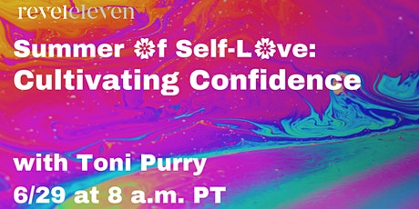 Summer of Self-Love: Cultivating Confidence tickets