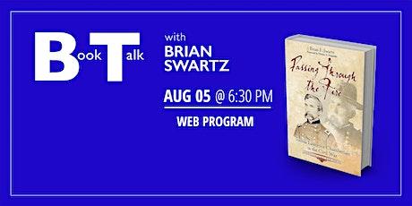 Book Talk with Brian F. Swartz tickets