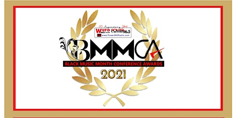 2021 Black Music Month Conference Awards June 25th, 26th and 27th tickets