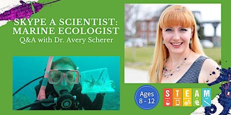 Skype a Scientist: Marine Ecologist tickets