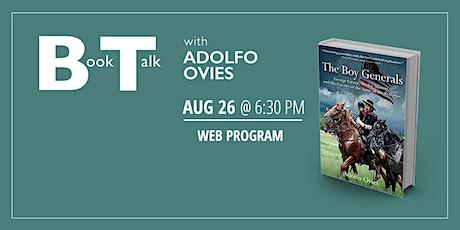 Book Talk with Adolfo Ovies tickets