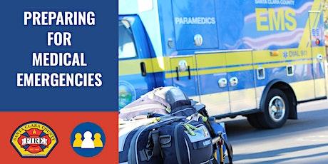 IN-PERSON: Preparing for Medical Emergencies - Los Gatos tickets