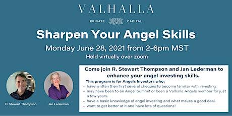 Sharpen Your Angel Investing Skills tickets