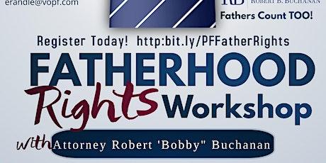 Fatherhood  Rights Workshop tickets