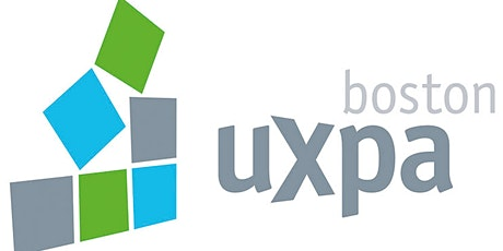 UXPA Boston 20th Annual User Experience Conference - Virtual for 2021! tickets