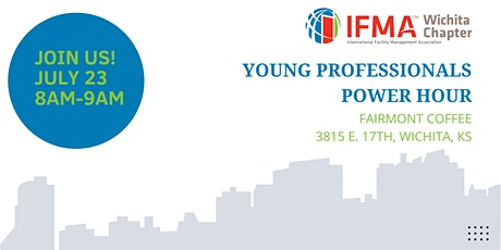 IFMA Wichita July 2021 Young Professionals Power Hour tickets