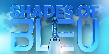 DJ C-LIVE & DJ  FAMOUS_JAYY PRESENTS: SHADES OF BLEU tickets