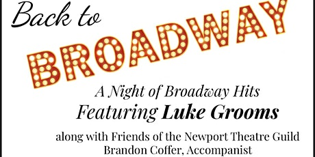 Back to Broadway: An Evening with Luke Grooms tickets