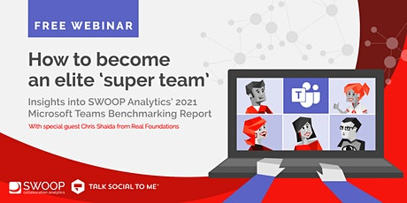 Webinar: How to become an elite 'super team' using Microsoft Teams (US) tickets