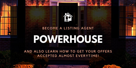 Learn How to Become a Listing Agent Powerhouse!!! tickets