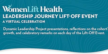 Leadership Journey Lift-Off Event (Day 1) boletos
