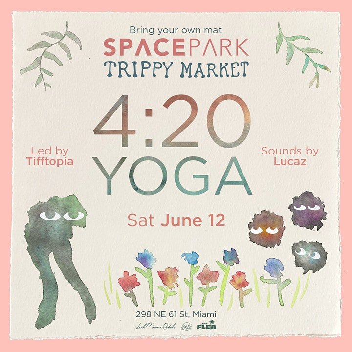 4:20 Space Park Yoga and Trippy Market image