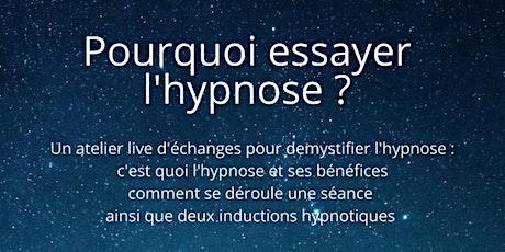 Pourquoi essayer l'hypnose ? billets