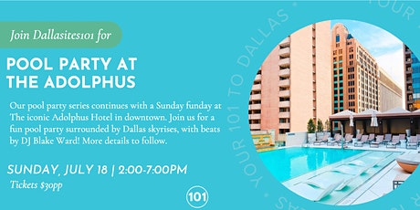 Pool Party at The Adolphus Hotel tickets