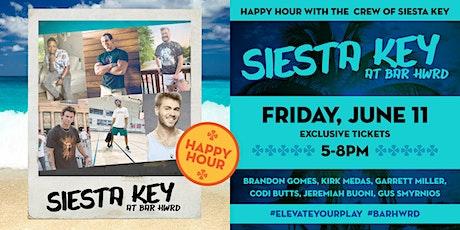 Siesta Key Cast Meet & Greet Happy Hour tickets