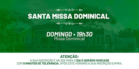 Santa Missa Dominical - Domingo | 13 de Junho 19h30 ingressos