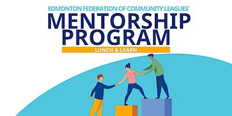 EFCL's Mentorship Program | Lunch & Learn tickets