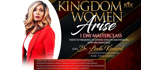 Kingdom Women Arise & Shine: 7 Keys to Walking in Divine Health & Wealth tickets