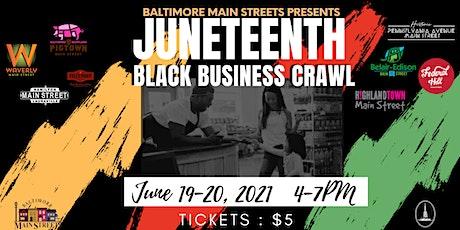 Baltimore Main Streets Juneteenth Black Business C tickets