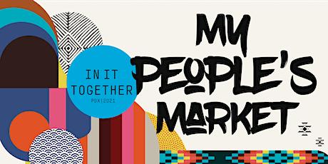 FREE My People's Market 7 tickets