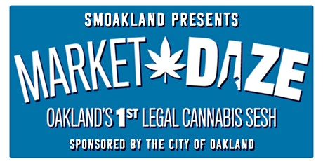Smoakland Market Daze - BUDTENDER ONLY Pass tickets