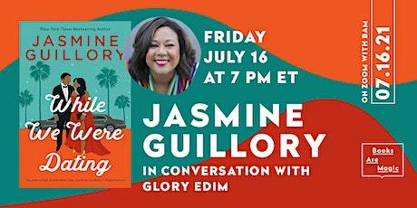 Jasmine Guillory: While We Were Dating w/ Glory Edim tickets