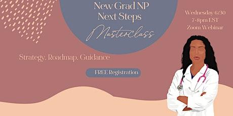 New Grad NP Next Steps Masterclass tickets