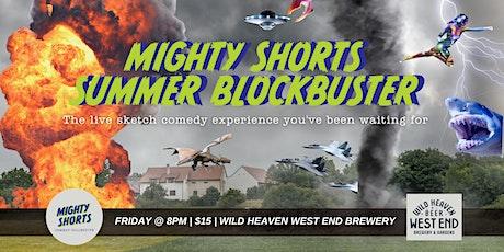 Mighty Shorts Summer Blockbuster tickets