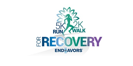 Endeavors 5k Run/2k  Walk for Recovery tickets