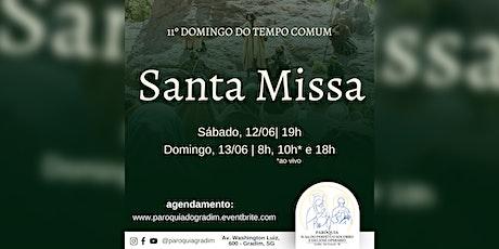 11º Domingo do Tempo Comum | Santa Missa, Sábado, 19h ingressos