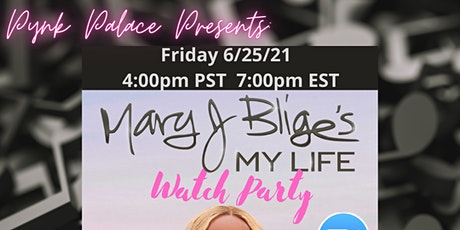 """Mary J Bliges """"My Life"""" WATCH PARTY tickets"""