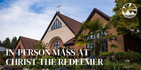 Sunday Mass at Christ the Redeemer Parish: June 19 & 20 tickets