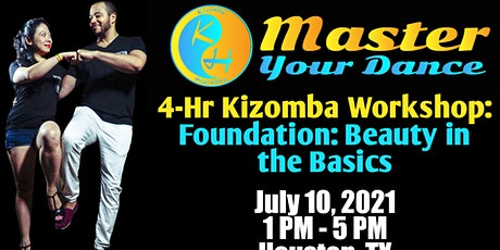 Kizomba Harmony 4 Hour Workshop - Foundation: Beauty in the Basics tickets