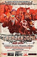 Dark Arts Entertainment Presents/ ThunderDome Death Edition tickets