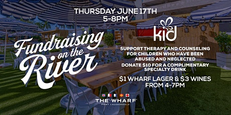 Fundraising on the River with Kids in Distress at The Wharf FTL! tickets